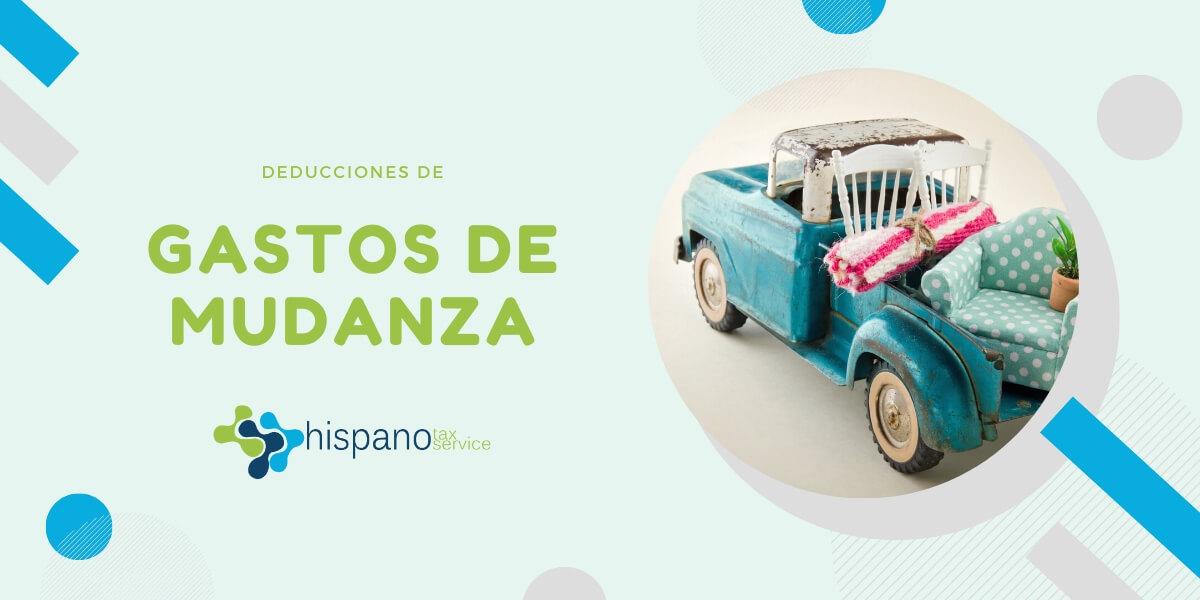 Deducir Gastos De Mudanza - Delcaracion de Impuestos - Hispano Tax Service Blog