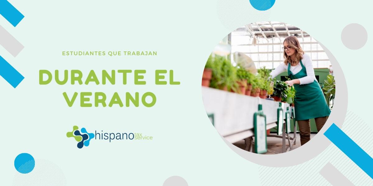 Estudiantes Que Trabajan Durante El Verano - Declaracion de Impuestos - Hispano Tax Service Blog
