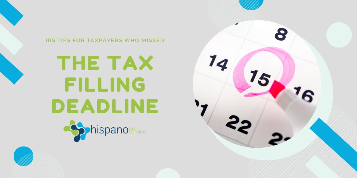 Tips For People Who Are Late Filing Their Tax Return - Tax Return Preparation - Hispano Tax Service Blog
