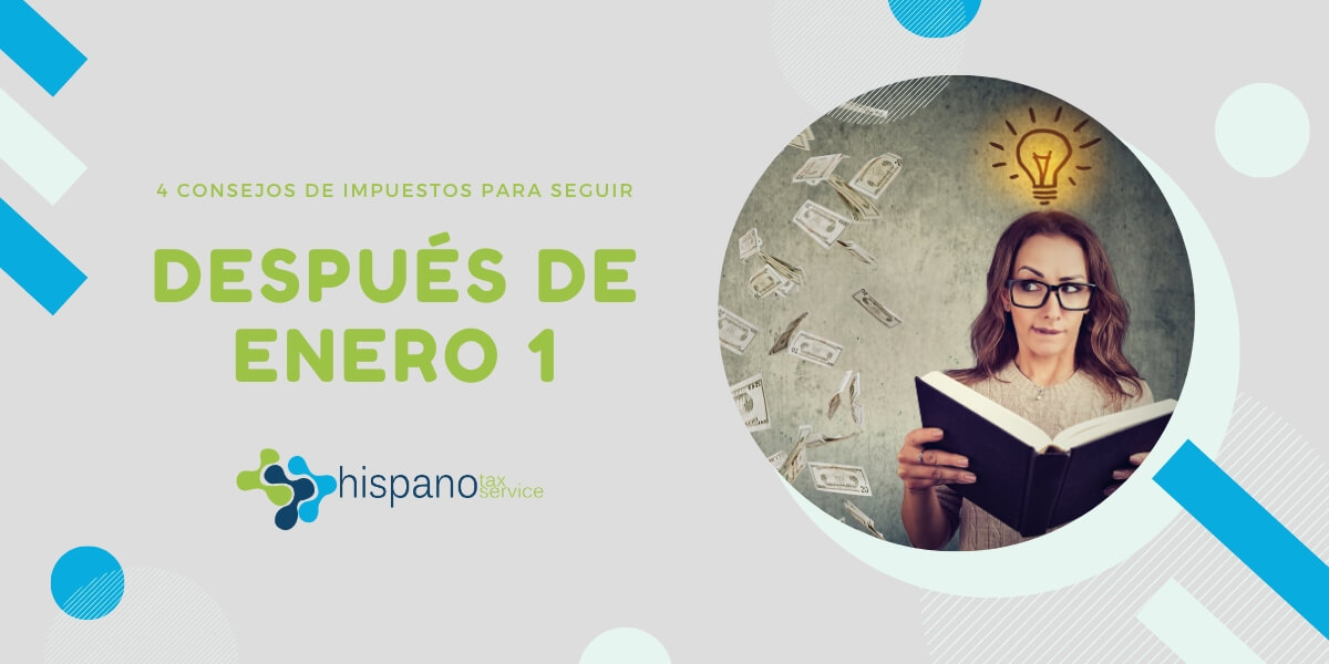 4 consejos de impuestos para el 2020 - Hispano Tax Service - Preparacion de Impuestos y Representacion frente al IRS