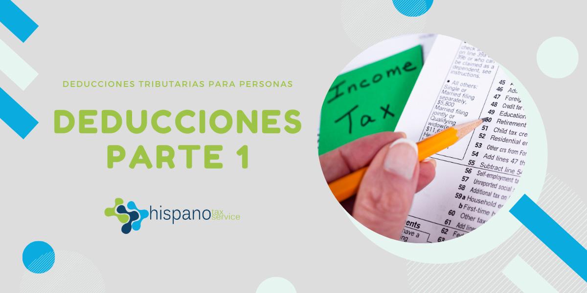 Deducciones tributarias para individuos parte 1 - Hispano Tax Services - Impuestos y Contabilidad