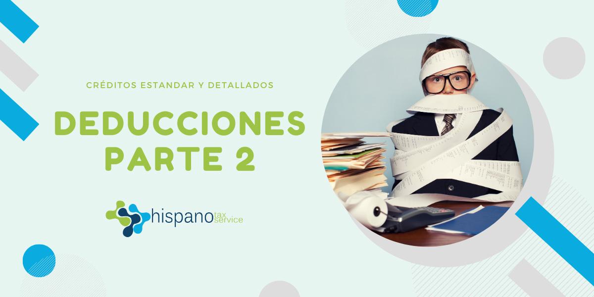 Deducciones tributarias para individuos parte 2 - Hispano Tax Services - Impuestos y Contabilidad
