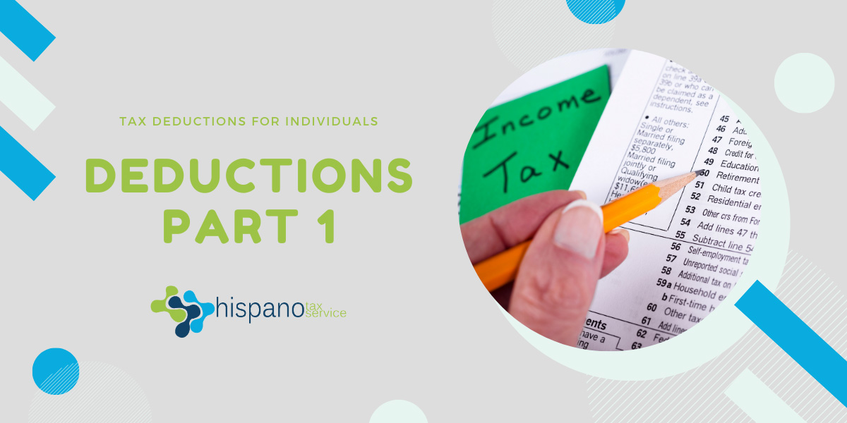 tax deductions for individuals part 1 - Hispano Tax Services - Taxes and Accounting